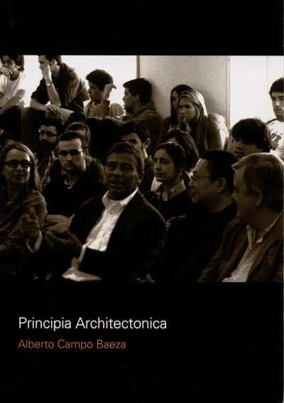 Libro: Principia Architectonica | Autor: Alberto Campo Baeza | Isbn: 9789872949952