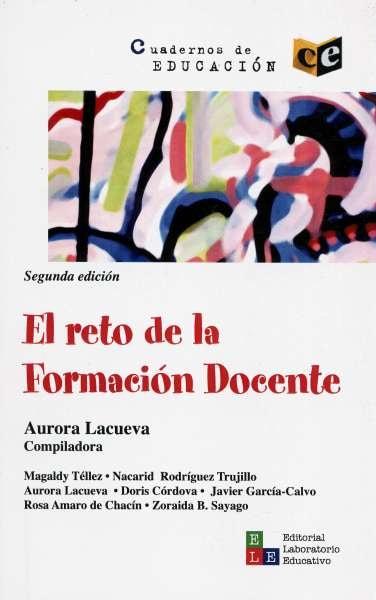Libro: El reto de la formación docente | Autor: Aurora Lacueva | Isbn: 9789802512072