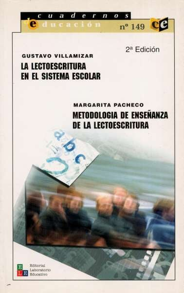 Libro: La lectoescritura en el sistema escolar - Metodología de enseñanza de la lectoescritura | Autor: Gustavo Villamizar | Isbn: 9802510718
