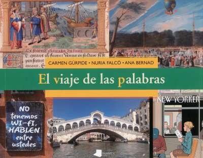 Libro: El viaje de las palabras | Autor: Carmen Gúrpide | Isbn: 9788491720997