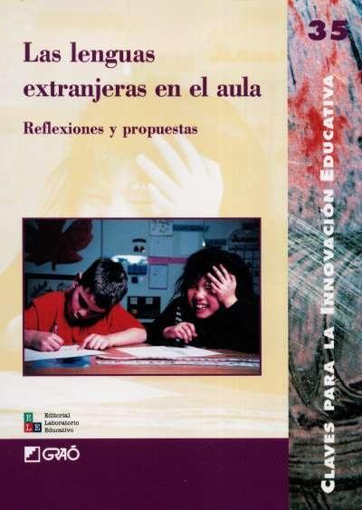 Libro: Las lenguas extranjeras en el aula. Reflexiones y propuestas | Autor: Julia Burillo | Isbn: 9802511457