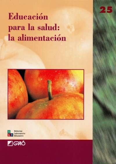 Libro: Educación para la salud: la alimentación   Autor: Enrique Banet   Isbn: 8478273247
