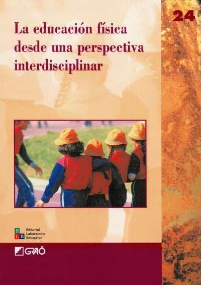 Libro: La educación física desde una perspectiva interdisciplinar | Autor: Elies Allés | Isbn: 8478273123