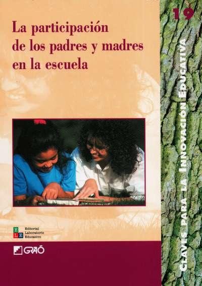 Libro: La participación de los padres y madres en la escuela | Autor: Carmen Alfonso | Isbn: 980251117X