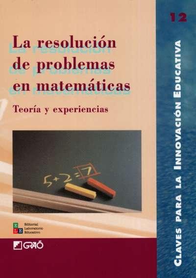 Libro: La resolución de problemas en matemáticas. Teoría y experiencias | Autor: Paulo Abrantes | Isbn: 9802511099