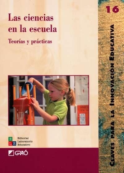 Libro: Las ciencias en la escuela. Teorías y prácticas | Autor: Mareia Catalá | Isbn: 9802511145