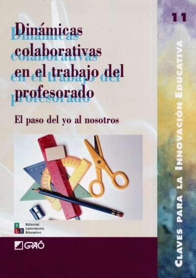Libro: Dinámicas colaborativas en el trabajo del profesorado | Autor: Serafín Antúnez | Isbn: 9789802511102