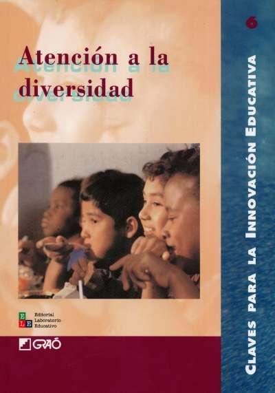 Libro: Atención a la diversidad | Autor: Serafín Antúnez | Isbn: 9802510955