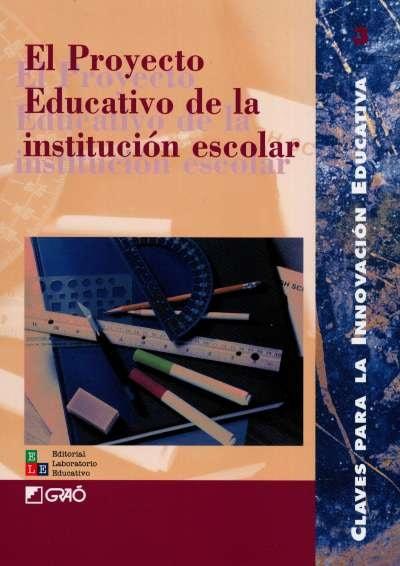 Libro: El proyecto educativo de la institución escolar | Autor: Manuel Álvarez Fernández | Isbn: 847827233X