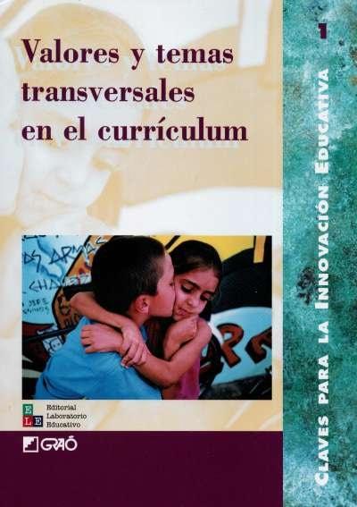 Libro: Valores y temas trasversales en el currículum | Autor: María Nieves Álvarez | Isbn: 9788478272280