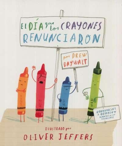 Libro: El día que los crayones renunciaron | Autor: Oliver Jeffers | Isbn: 9786071618122