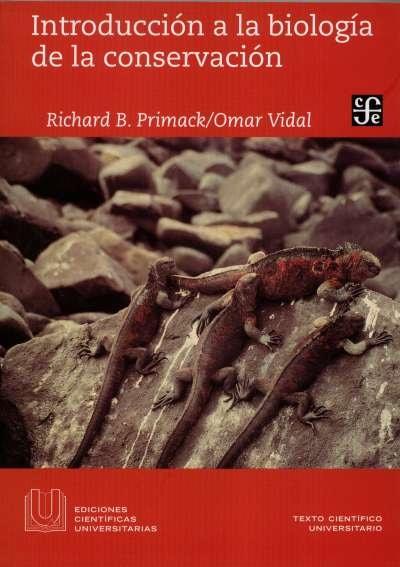 Libro: Introducción a la biología de la conservación | Autor: Richard B. Primack | Isbn: 9786071664112