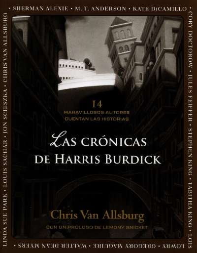 Libro: Las crónicas de Harris Burdick | Autor: Varios Autores | Isbn: 9786071663290