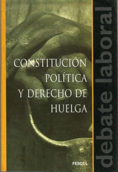 Libro: Constitución política y derecho de huelga | Autor: Orlando Obregón Sabogal | Isbn: 958927272X
