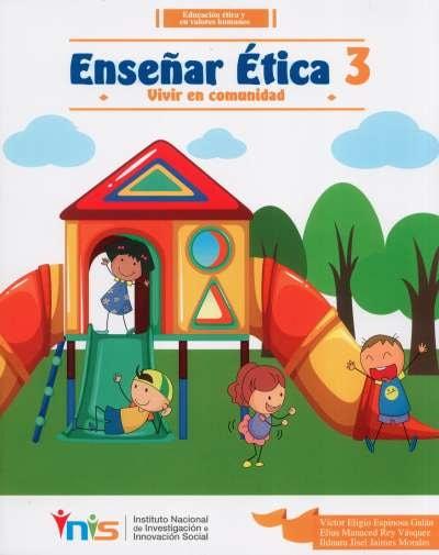 Libro: Enseñar Ética 3. Vivir en comunidad | Autor: Víctor Eligio Espinosa Galán | Isbn: 9789585650947