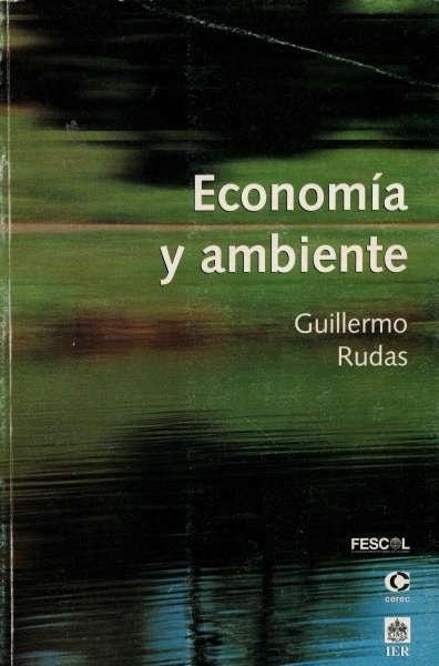Libro: Economía y ambiente | Autor: Guillermo Rudas | Isbn: 9589061966