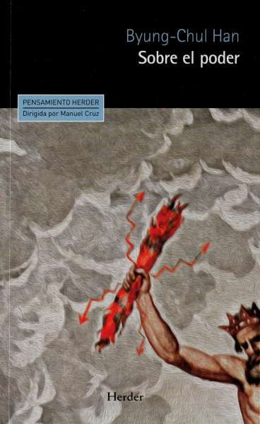 Libro: Sobre el poder | Autor: Byung Chul Han | Isbn: 9788425438554