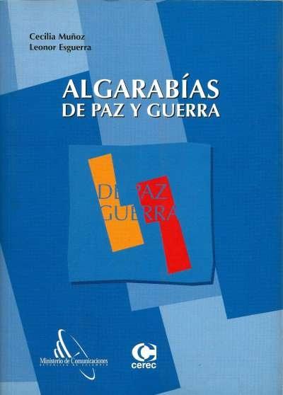 Libro: Algarabías de paz y guerra | Autor: Cecilia Muñoz V. | Isbn: 9588101123