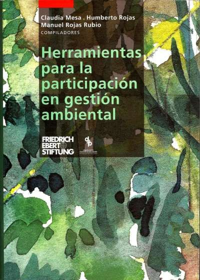 Libro: Herramientas para la participación en gestión ambiental | Autor: Claudia Mesa | Isbn: 95892728128013