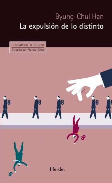 Libro: La expulsión de lo distinto | Autor: Byung Chul Han | Isbn: 9788425439650