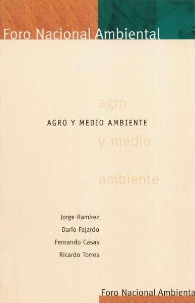 Libro: Agro y medio ambiente | Autor: Jorge Ramírez | Isbn: 9589272878