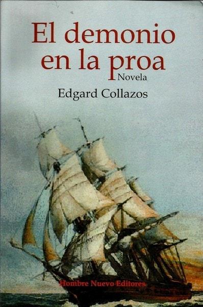 El demonio en la proa - Edgard Collazos - 9789588245515