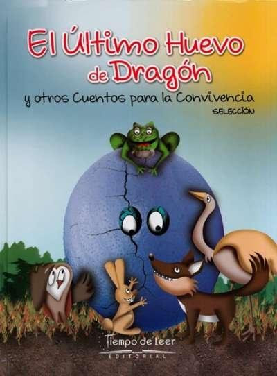 Libro: El Último Huevo de Dragón y otros cuentos para la convivencia | Autor: Mauricio Contreras Hernandez | Isbn: 9789588962689