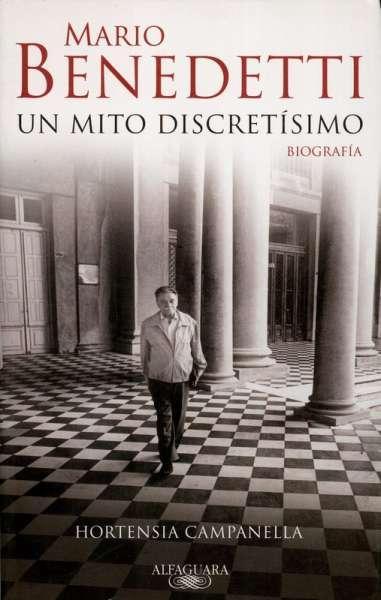 Libro: Mario Benedetti. Un mito discretísimo | Autor: Hortensia Campanella | Isbn: 9788420422497
