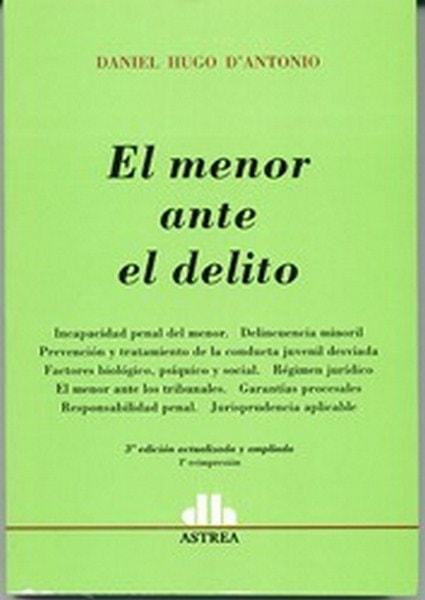 El menor ante el delito - Daniel Hugo D'antonio - 9789505088430