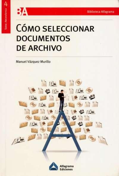 Cómo seleccionar documentos de archivo
