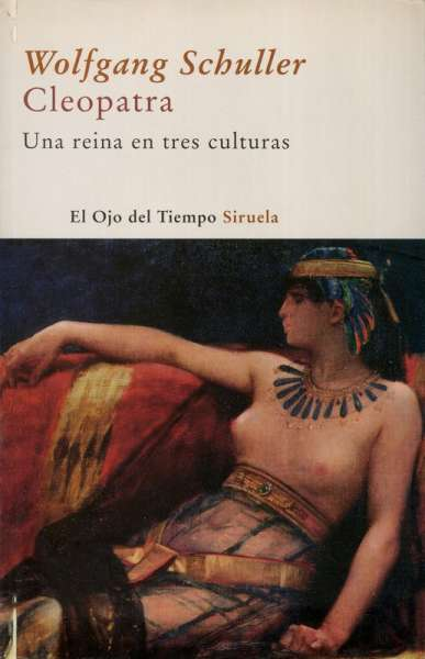 Libro: Cleopatra | Autor: Wolfgang Schuller | Isbn: 9788498411607
