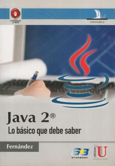 Libro: Java 2 | Autor: Carmen Fernández | Isbn: 9789588675855