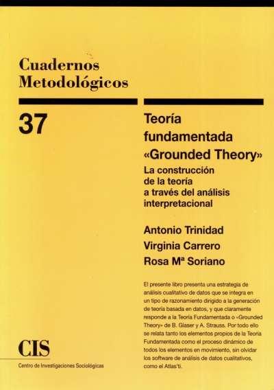 Libro: Teoría fundamentada Grounded Theory | Autor: Antonio Trinidad Requena | Isbn: 8474763983