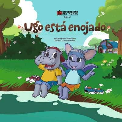 Libro: Ugo está enojado | Autor: Ana Rita Russo de Sánchez | Isbn: 9789587891348