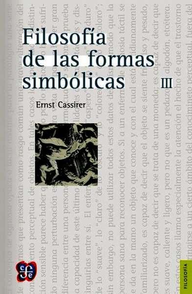 Filosofía de las formas simbólicas, III