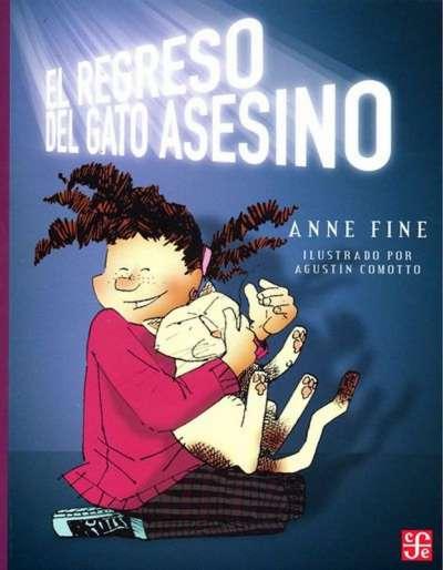 Libro: El regreso del gato asesino | Autor: Anne Fine | Isbn: 9789681684198