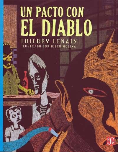 Libro: Un pacto con el diablo | Autor: Thierry Lenain | Isbn: 9786071665553
