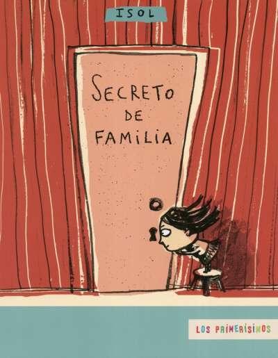Libro: Secreto de familia | Autor: Isol | Isbn: 9789681670467