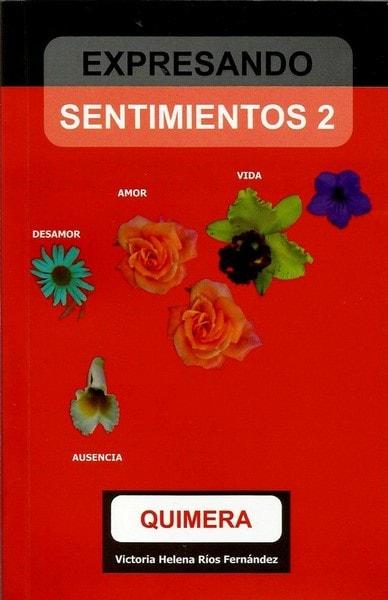 Expresando sentimientos 2 quimera - Victoria Helena Ríos Fernández - 9789588783109