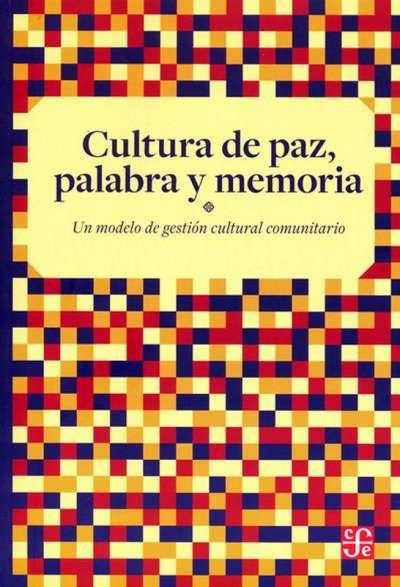 Cultura de paz, palabra y memoria