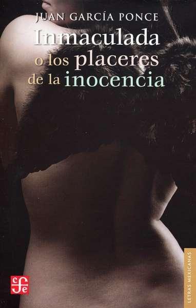 Inmaculada o los placeres de la inocencia