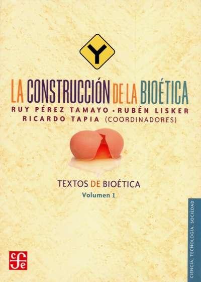 La construcción de la bioética