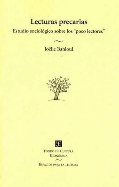 Libro: Lecturas precarias | Autor: Joëlle Bahloul | Isbn: 9789681652067