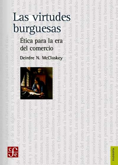 Libro: Las virtudes burguesas | Autor: Deirdre N. Mccloskey | Isbn: 9786071629623