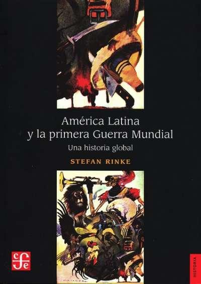América Latina y la primera Guerra Mundial