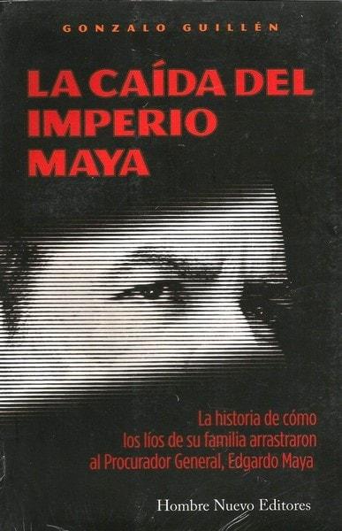 La caída del imperio maya - Gonzalo Guillen - 9588245607