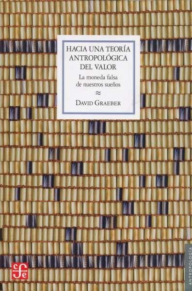 Hacia una teoría antropología del valor