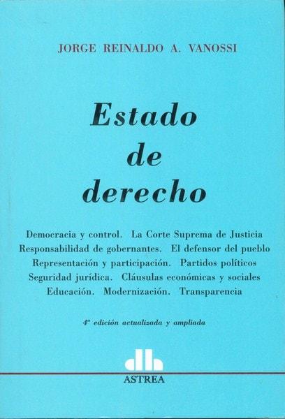 Estado de derecho - Jorge Reinaldo A. Vanossi - 9789505088423
