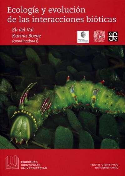 Ecología y evolución de las interacciones bióticas