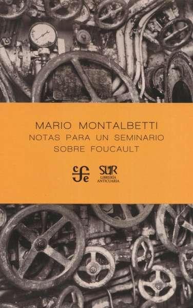Notas para un seminario sobre Foucault